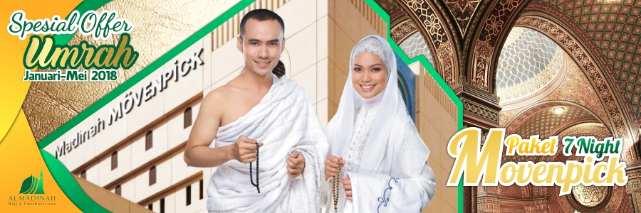Paket Umrah Movenpick Januari Februari Maret April Mei 2018 Al Madinah Land Arrangement