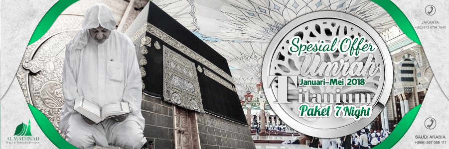Paket Umrah Titanium Januari Februari Maret April Mei 2018 Al-Madinah Land Arrangement
